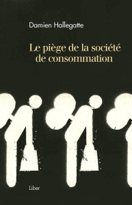 Couverture - Le piège de la société de consommation